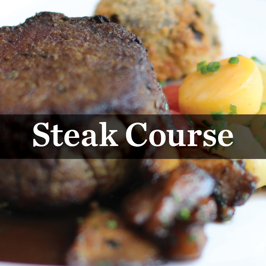 Steak Course